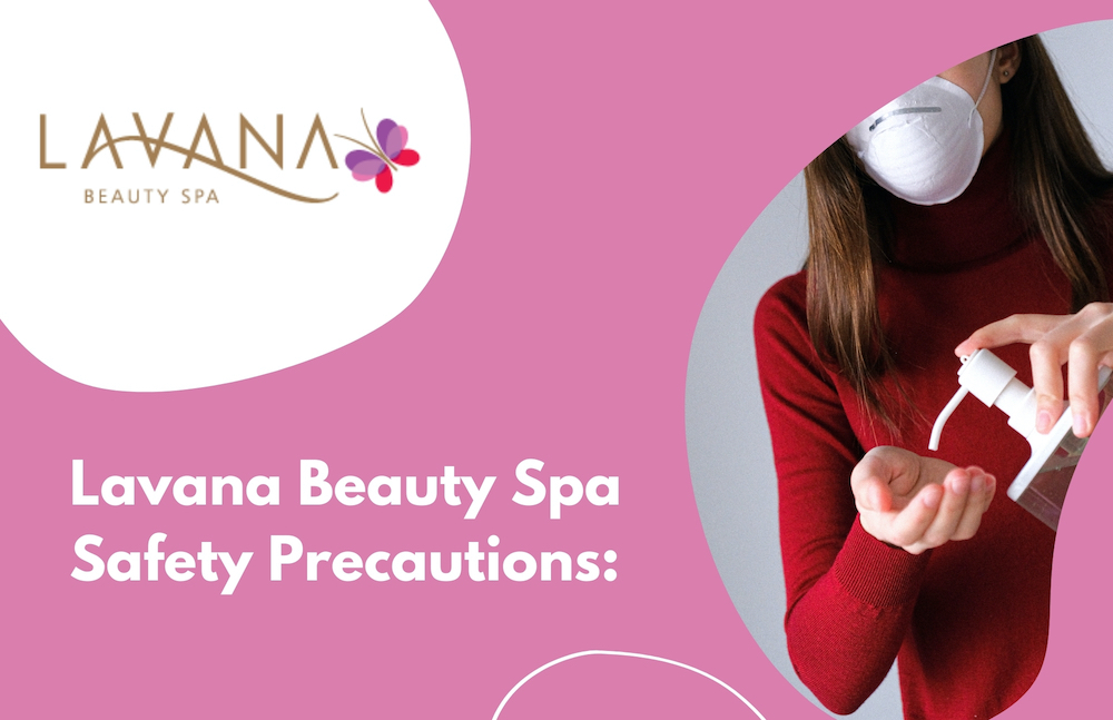 Lavana Beauty Spa Safety Precautions 1